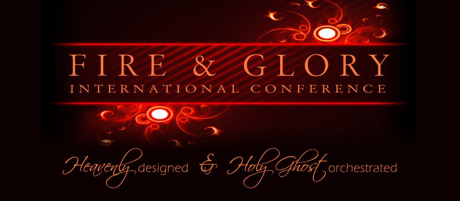 Fire & Glory International Conferences