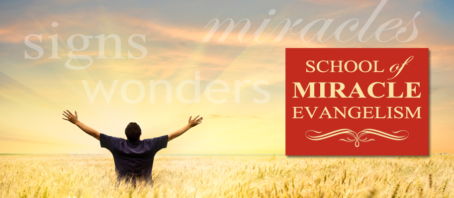 School of Miracle Evangelism